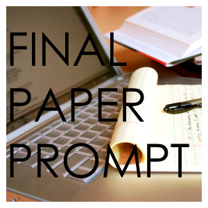 Final Paper Prompt